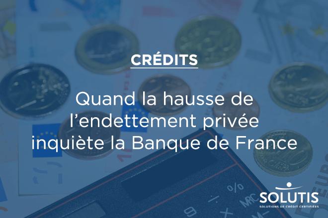 La France des épargnants et des emprunteurs
